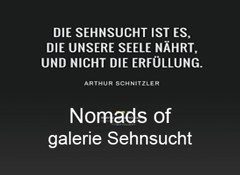Nomads of galerie Sehnsucht